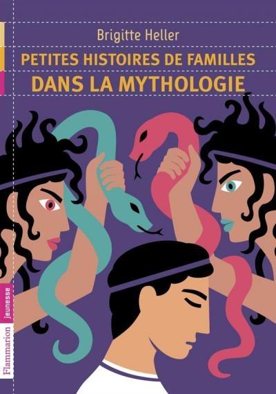 Couverture Petites Histoires de Familles dans la Mythologie