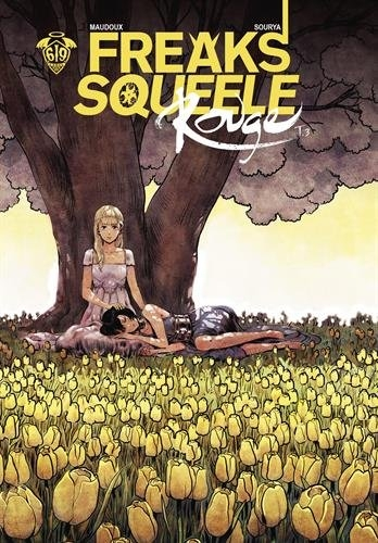Couverture Freaks' Squeele Rouge, tome 3 : Que sera sera
