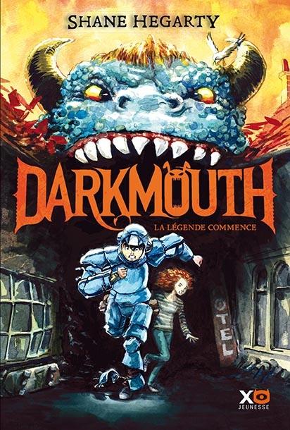 Couverture Darkmouth, tome 1 : La légende commence