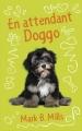 Couverture En attendant Doggo Editions France Loisirs 2015