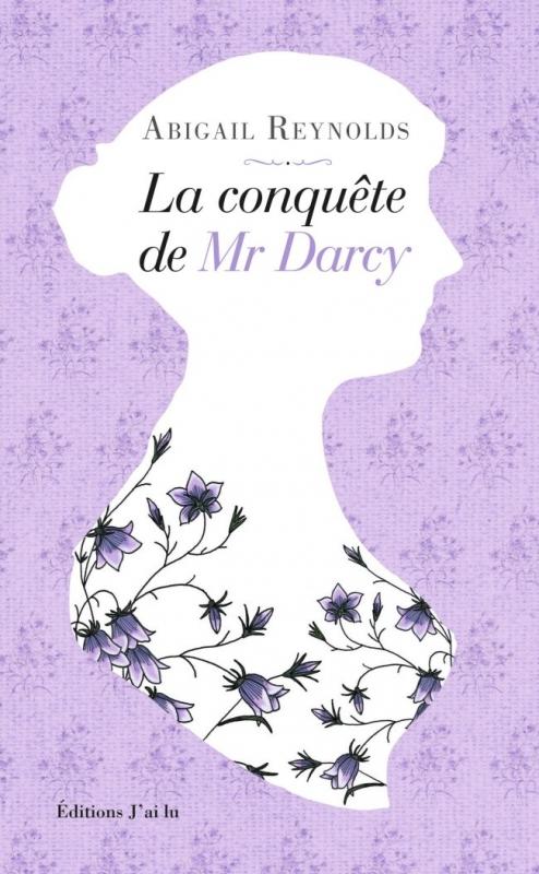 Couverture La conquête de Mr Darcy