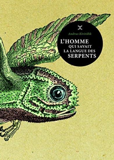 Couverture L'homme qui savait la langue des serpents
