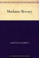 Couverture Madame Bovary Editions Une oeuvre du domaine public 2011