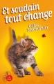 Couverture Et soudain tout change Editions A vue d'oeil (16-17) 2014