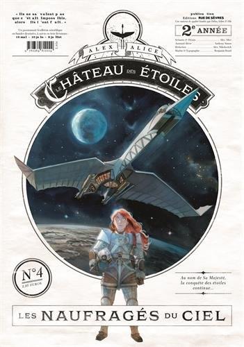 Couverture Le château des étoiles (revues), tome 04 : Les naufragés du ciel