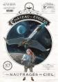 Couverture Le château des étoiles (revues), tome 04 : Les naufragés du ciel Editions Rue de Sèvres 2015