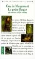 Couverture La petite roque et autres nouvelles / La petite roque / Contes noirs : La petite roque et autres nouvelles Editions Pocket (Lire et voir les classiques) 1993