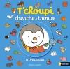 Couverture T'choupi cherche et trouve en vacances Editions Nathan 2015