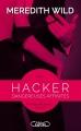 Couverture Hacker, tome 1 : Dangereuses affinités Editions Michel Lafon 2015