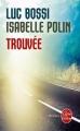 Couverture Trouvée Editions Le Livre de Poche (Thriller) 2015