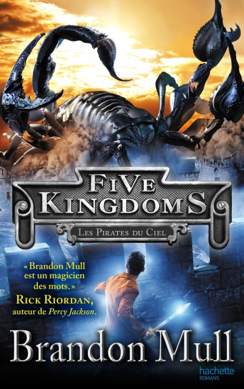 Couverture Five Kingdoms, tome 1 : Les pirates du ciel