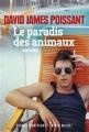 Couverture Le paradis des animaux Editions Albin Michel (Terres d'Amérique) 2015