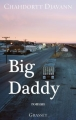 Couverture Big daddy Editions Grasset 2015