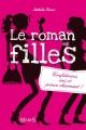 Couverture Le roman des filles, tome 1 : Confidences, sms et prince charmant ! Editions Fleurus 2014