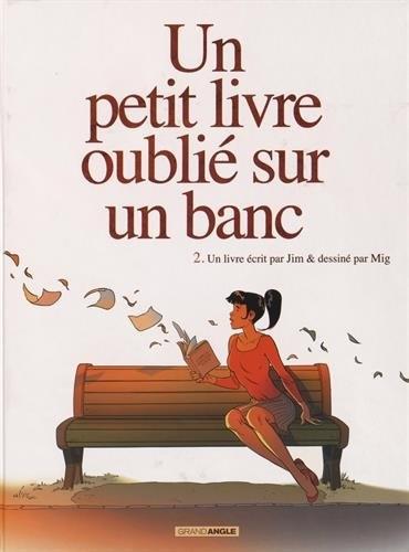 Couverture Un petit livre oublié sur un banc, tome 2