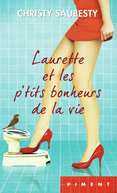 Couverture Laurette et les p'tits bonheurs de la vie