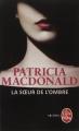 Couverture La soeur de l'ombre Editions Le Livre de Poche (Thriller) 2015