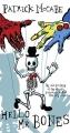 Couverture Hello Mr. Bones & Goodbye Mr. Rat Editions Quercus 2015