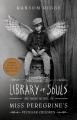 Couverture Miss Peregrine et les enfants particuliers, tome 3 : La bibliothèque des âmes Editions Quirk Books 2015