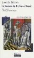 Couverture Le Roman de Tristan et Iseut Editions Folio  (Plus classiques) 2009