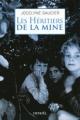 Couverture Les héritiers de la mine Editions Denoël 2015
