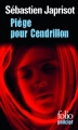 Couverture Piège pour Cendrillon Editions Folio  (Policier) 2015