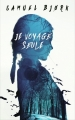 Couverture Je voyage seule Editions France Loisirs (Thriller) 2015