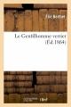 Couverture Le Gentilhomme verrier Editions Hachette / BNF 1864