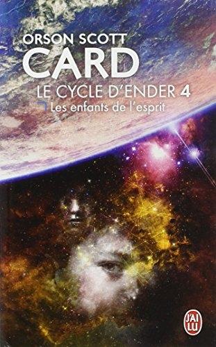 Couverture Le Cycle d'Ender, tome 4 : Les Enfants de l'esprit