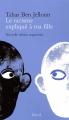 Couverture Le racisme expliqué à ma fille Editions Seuil 2009