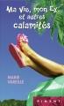 Couverture Ma vie, mon ex et autres calamités Editions France Loisirs (Piment) 2015