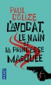 Couverture L'avocat, le nain et la princesse masquée Editions Pocket 2015