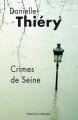 Couverture Commissaire Edwige Marion, tome 08 : Crimes de Seine Editions Rivages (Thriller) 2011