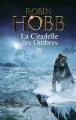 Couverture La Citadelle des ombres, tome 4 / L'Assassin Royal, deuxième époque, tome 2 Editions France Loisirs 2015