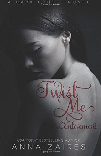 Couverture Twist me, tome 1 : L'enlèvement