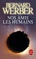 Couverture Nos amis les humains Editions Le Livre de Poche 2013