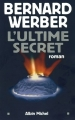 Couverture L'ultime secret Editions Albin Michel 2001