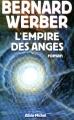 Couverture Cycle des anges, tome 2 : L'empire des anges Editions Albin Michel 2000
