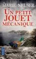 Couverture Un Petit Jouet mécanique Editions Pocket 2015