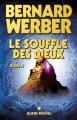 Couverture Cycle des dieux, tome 2 : Le souffle des dieux Editions Albin Michel 2005