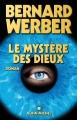 Couverture Cycle des dieux, tome 3 : Le mystère des dieux Editions Albin Michel 2007