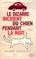 Couverture Le Bizarre Incident du chien pendant la nuit Editions NiL 2012