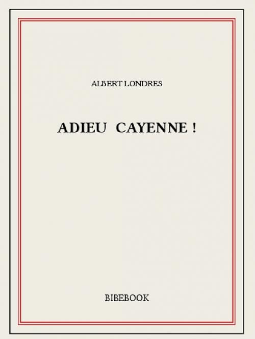 Couverture Adieu Cayenne !