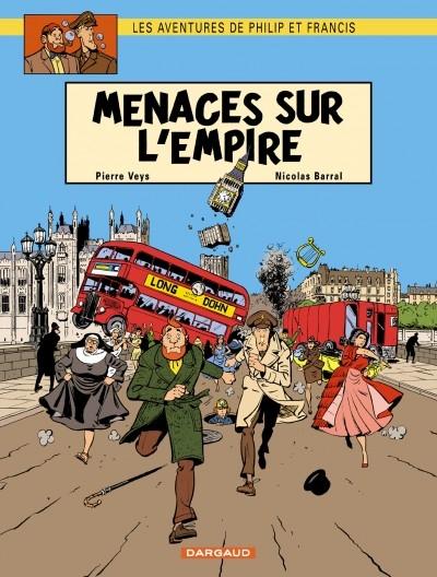 Couverture Les Aventures de Philip et Francis, tome 1 : Menaces sur l'empire