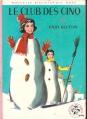Couverture Le Club des Cinq / Le Club des Cinq et le passage secret Editions Hachette (Nouvelle bibliothèque rose) 1969