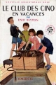 Couverture Le Club des Cinq en vacances Editions Hachette (Nouvelle Bibliothèque Rose) 1961