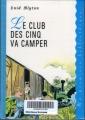 Couverture Le Club des cinq va camper Editions France loisirs (Ma première bibliothèque) 1997