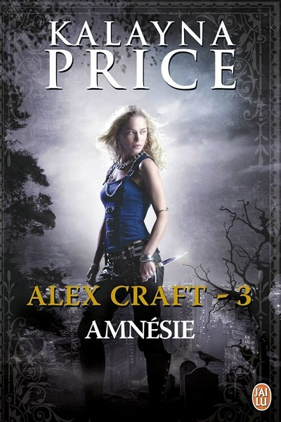 Couverture Alex Craft, tome 3 : Amnésie
