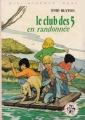 Couverture Le club des cinq en randonnée Editions Hachette (Bibliothèque rose) 1981