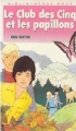 Couverture Le club des cinq et les papillons Editions Hachette (Bibliothèque rose) 1989